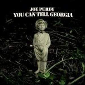 joe_purdy_you_can_tell_georgia