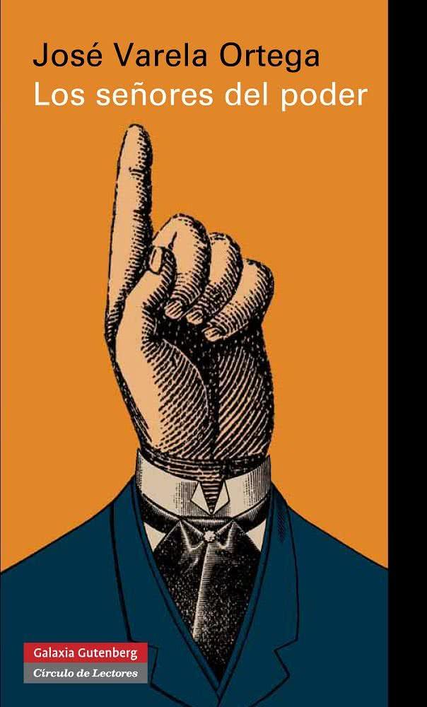 Los señores del poder y la democracia en España