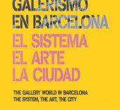 Galerismo en Barcelona