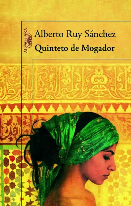 unademagiaporfavor-LIBRO-Quinteto-de-Mogador-Alberto-Ruy-Sanchez-portada