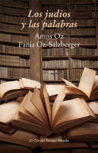 unademagiaporfavor-LIBRO-Los-judios-y-las-palabras-Amos-Oz-Fania-Oz-portada