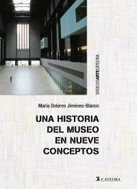 Compartir |  Una historia del museo en nueve conceptos
