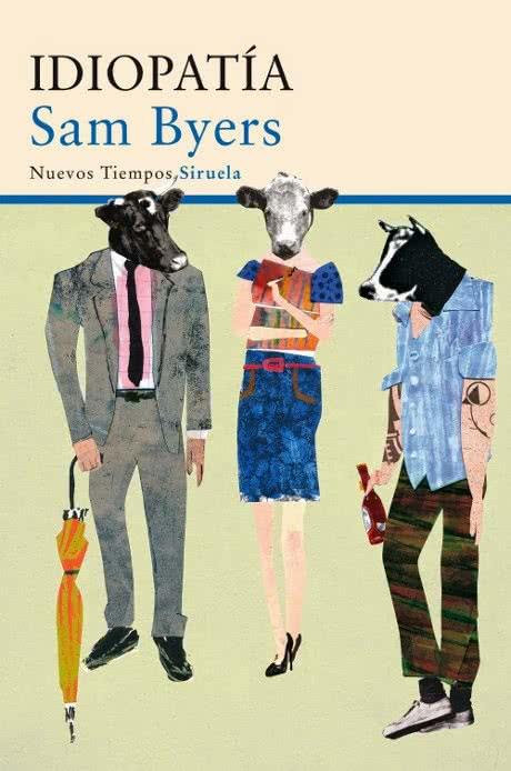 Idiopatia Sam Byers