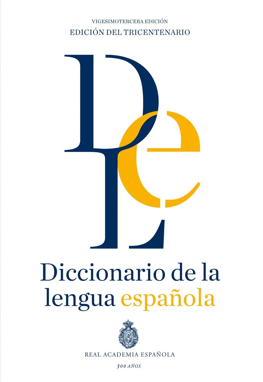 Diccionario de la lengua espanola 23 edicion