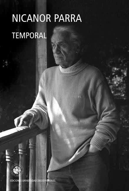 Nicanor Parra. Temporal