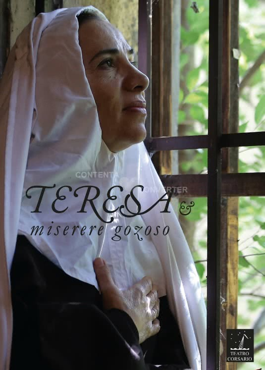 Cartel de la obra Teresa, Miserere Gozoso. Teatro Corsario