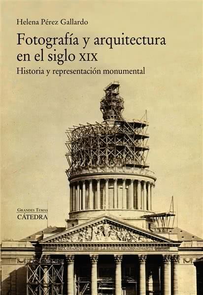 Fotografía y arquitectura en el siglo XIX