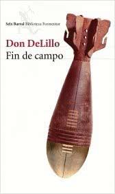 portada_fin-de-campo_don-delillo_201506291245