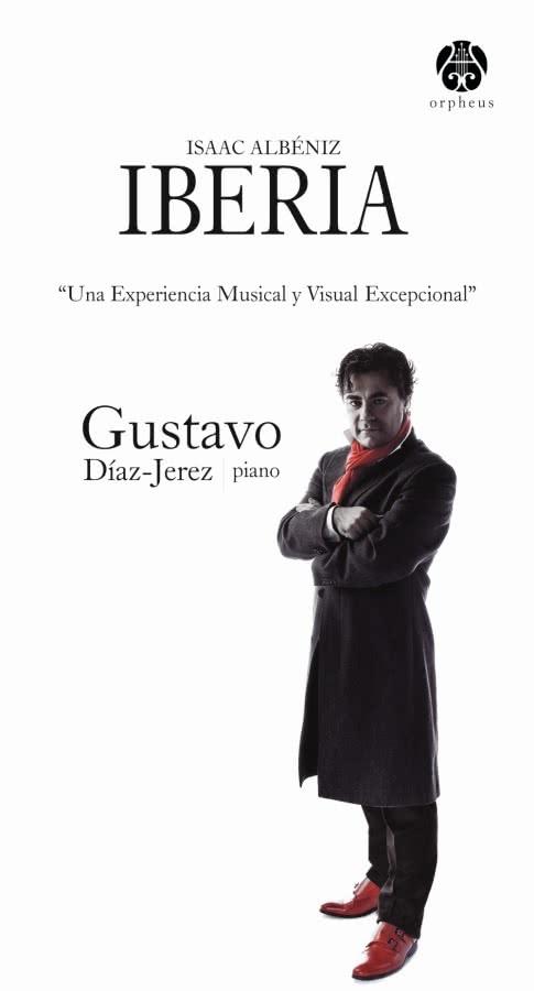 Gustavo Diaz Jerez Iberia Isaac Albeniz
