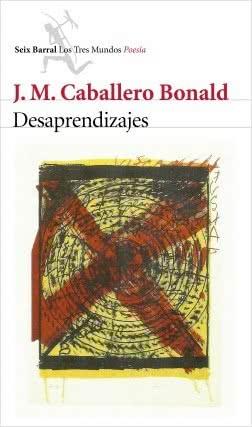 portada_desaprendizajes_j-m-caballero-bonald_201501081654