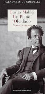 Gustav Mahler Un piano olvidado