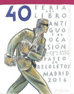Cartel 40 Feria del Libro Antiguo y de Ocasión, 2016.