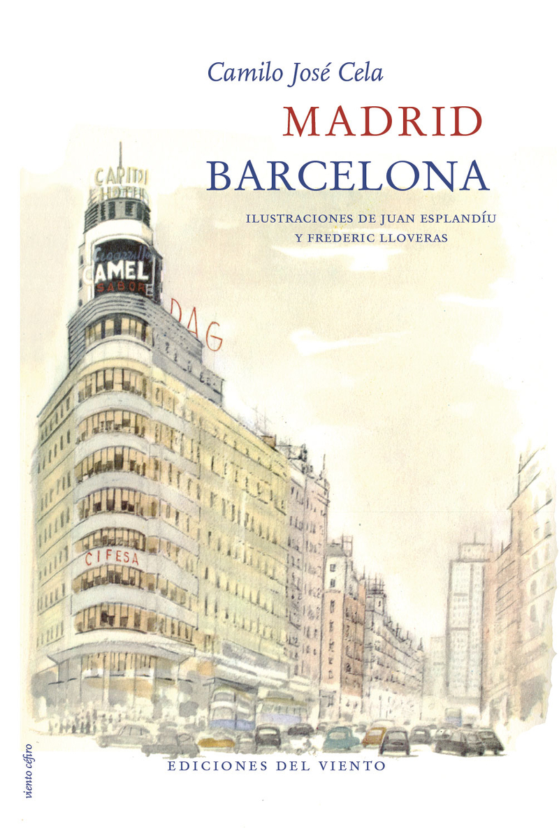 Camilo Jose Cela Madrid Barcelona