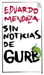 portada_sin-noticias-de-gurb-ed-conmemorativa_eduardo-mendoza_201505261014