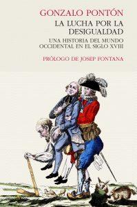 La lucha por la desigualdad- una historia del mundo occidental en el siglo XVIII