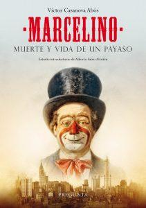 Marcelino Muerte y vida de un payaso