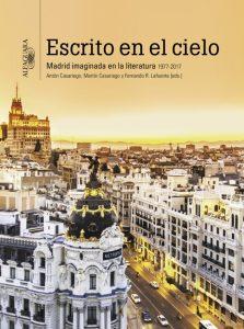 Madrid escrito en el cielo