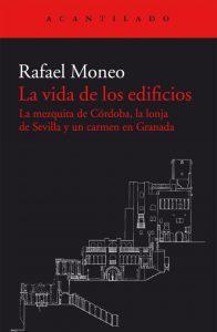 La-vida-de-los-edificios-Rafael-Moneo_cubierta-editorial-Acantilado-600x920