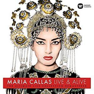 Maria Callas, Live & Alive