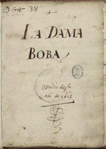 Lope de Vega. La dama boba. Portada del manuscrito autógrafo.