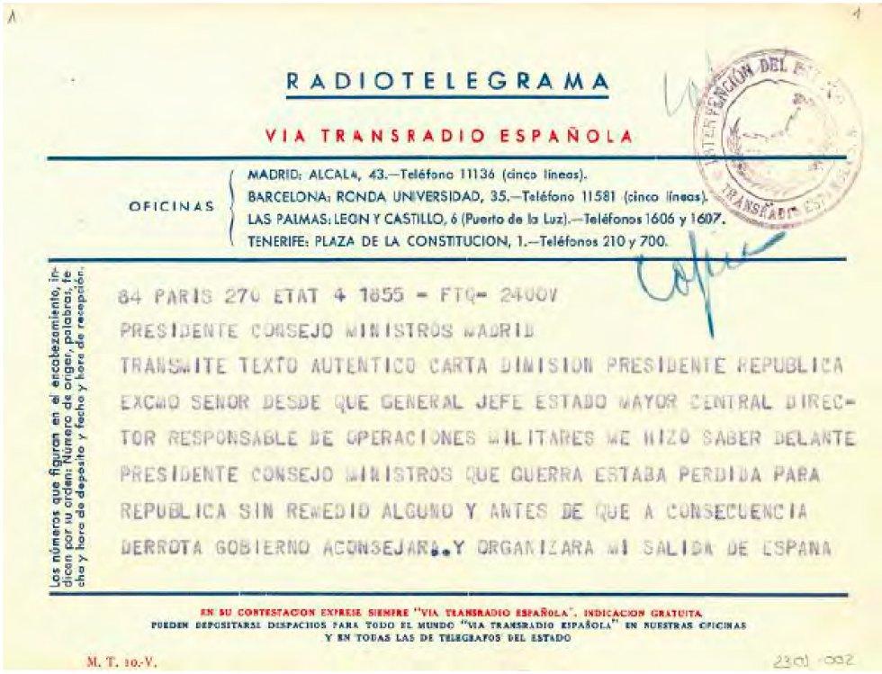 Radiotelegrama de Manuel Azaña, presidente de la Segunda República Española, a Diego Martínez Barrio, presidente de las Cortes, transmitiendo el texto de su dimisión, el 27 de febrero de 1939. FUNDACIÓN FRANCISCO LARGO CABALLERO.