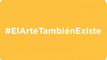 #ElArteTambiénExiste.